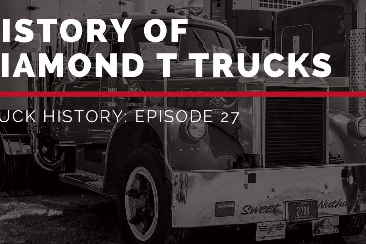 History of Diamond T Trucks